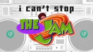 I Can't Stop THE JAM (parts 1 - 4)