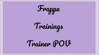 Frappe Trainings | Trainer POV #2 | ROBLOX