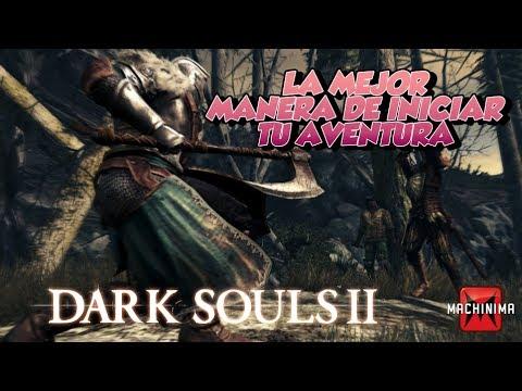 Dark Souls 2 La Mejor Manera de Iniciar tu Aventura