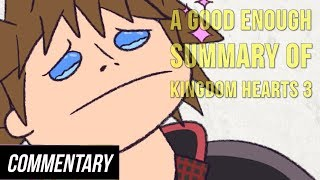 [Blind Reaction] A Good Enough Summary of Kingdom Hearts 3