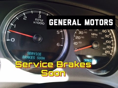 General Motors Service Brakes Soon on Dash - DIC - GMC ...