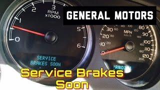 General Motors Service Brakes Soon on Dash   DIC   GMC Trucks   Bundys Garage
