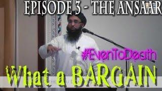 "Zahir Mahmood   ""What a Bargain!"" Ep.3 - The Ansaar    #commitment"