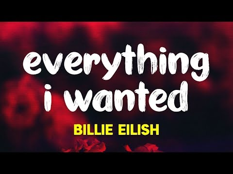 Billie Eilish - ​everything I Wanted (Lyrics)