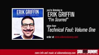 Erik Griffin - I
