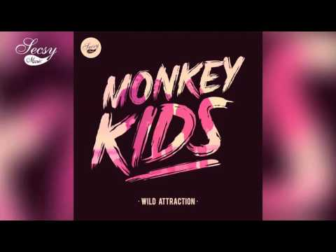 Monkey Kids - Monaco Dance - Wild Attraction