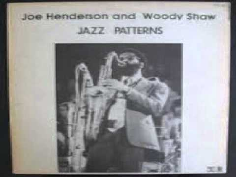 Joe Henderson Woody Shaw Invitation Youtube