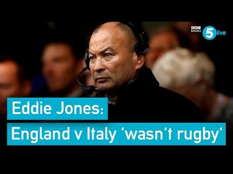 Eddie Jones: England v Italy 'wasn't rugby'