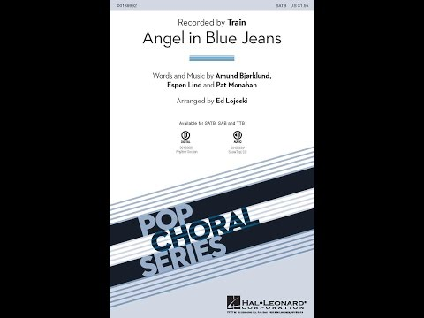 Angel in Blue Jeans - Arranged by Ed Lojeski