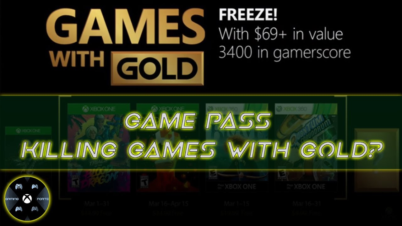 Games With Gold March 2018 Is Xbox Game Pass Killing It
