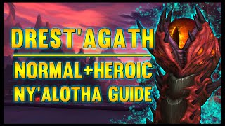 Drest'agath Normal + Heroic Guide - FATBOSS