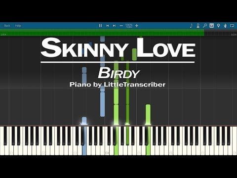 Birdy - Skinny Love (Piano Cover) by LittleTranscriber