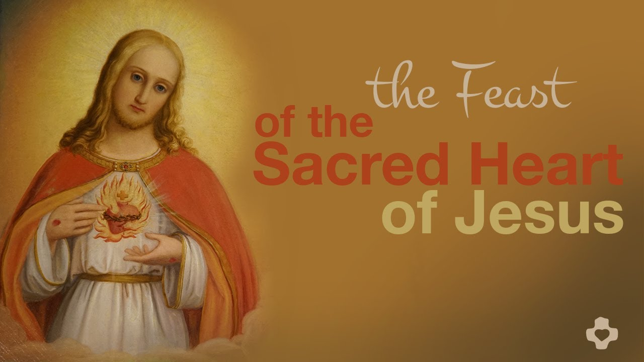 Greetings For The Feast Of The Sacred Heart Of Jesus 2017 Youtube