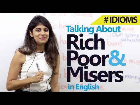 Spoken English lesson - Idioms for Rich, Poor & Misers
