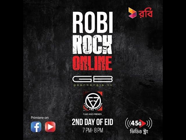 ROBI ROCK ONLINE - EPISODE 02 FEAT. FUAD & FRIENDS