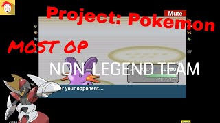ROBLOX | Project: Pokemon | Most OP Non-legend team!