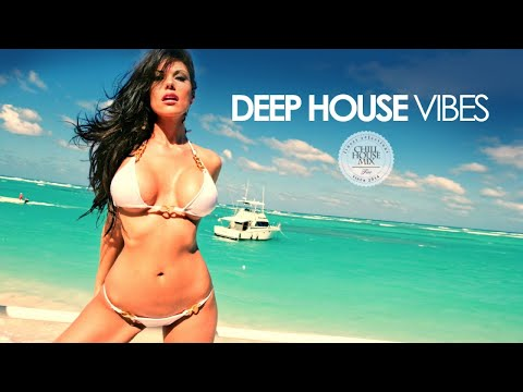 Deep House Vibes Summer 2017 (Chill Out Mix)