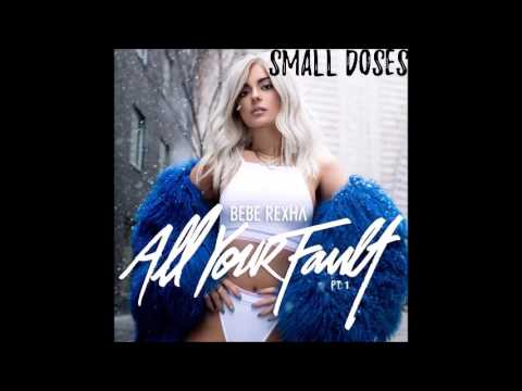 Bebe Rexha  Small Doses (HQ AUDIO )