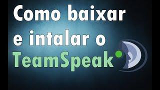 COMO BAIXAR E INSTALAR TEAMSPEAK 3 +TEMA  DE FUNDO PRO TS3 (x32 Bits)