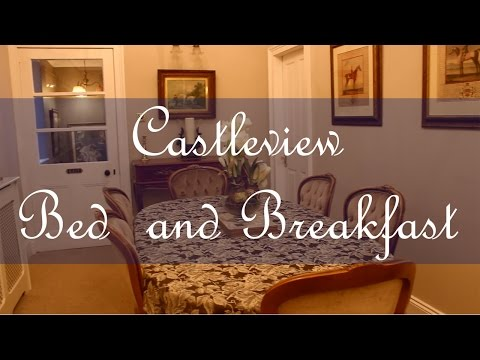 Castle View Bed and Breakfast