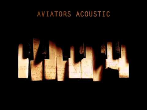 Aviators - Open Your Eyes (Acoustic Version)
