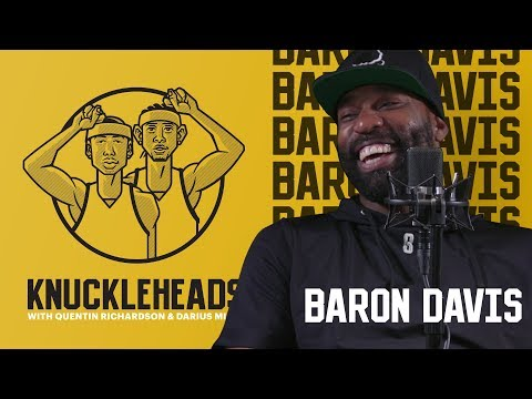 Baron Davis joins Knuckleheads with Quentin Richardson & Darius Miles