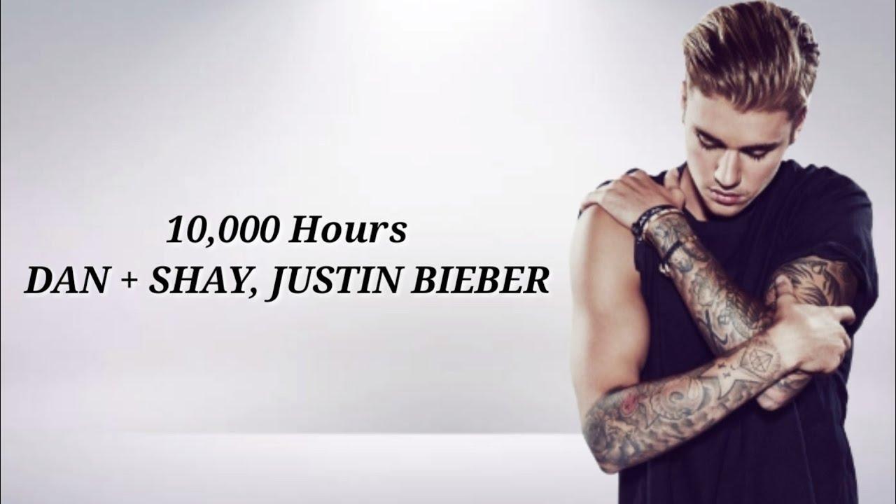 Dan + Shay, Justin Bieber - 10,000 Hours (Audio with Lyrics)