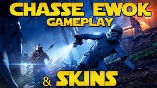 CHASSE EWOK (Gameplay/Explication) & SKINS (Présentation) | Star Wars Battlefront 2