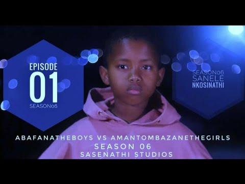 Download AbafanaTheBoys vs AmantombazaneTheGirls//EP01-S06