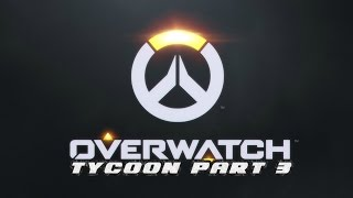 Roblox: OverWatch Tycoon Pt 3