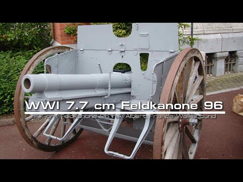 7.7 cm Feldkanone 96 n.A. Albert France Walkaround Battle of the Somme