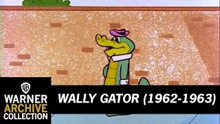 Wally Gator -  Clip