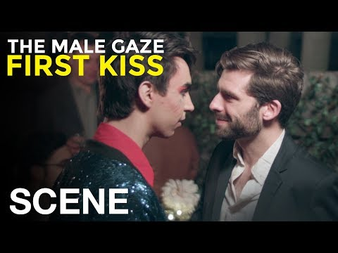 Gay Dating - The Male Gaze: First Kiss
