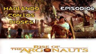 Rise of the Argonauts - Episodio 4 - Hablando con los Dioses
