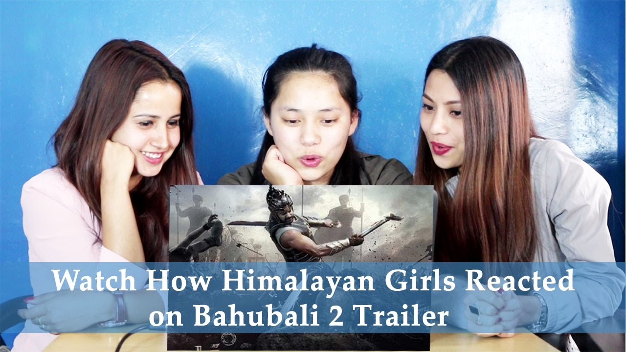 BAHUBALI 2 - THE CONCLUSION | Baahubali 2 Trailer Reaction | Girls from Himalayas, Nepal