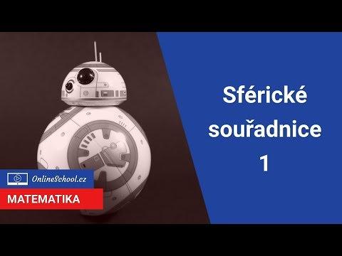Sférické souřadnice | 5/9 Trojné integrály | Matematika | Onlineschool.cz