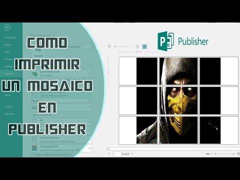 Como Imprimir imagen o poster en varias hojas en publisher / Mosaico