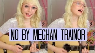 No by Meghan Trainor | Charlotte Winslow Acoustic Cover