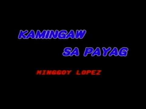 Kamingaw Sa Payag By Dulce (Karaoke)