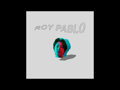 Boy Pablo - Roy Pablo [EP]