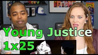 """Young Justice 1x25 """"Usual Suspects"""" (REACTION 🔥)"""