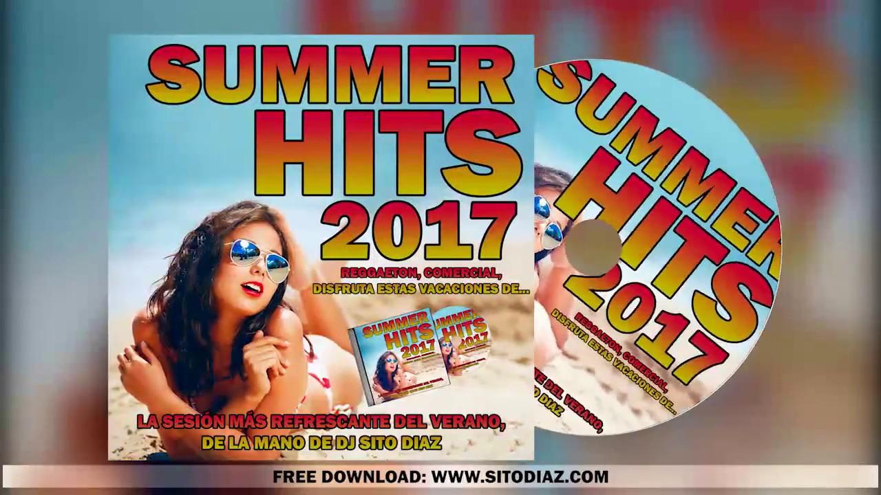SUMMER HITS 2017 - SITO DIAZ | WWW.SITODIAZ.COM