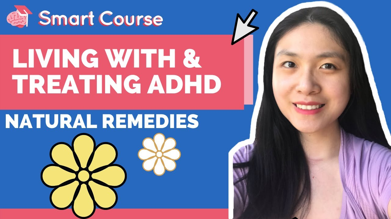 Living With and Treating ADHD - Natural Remedies