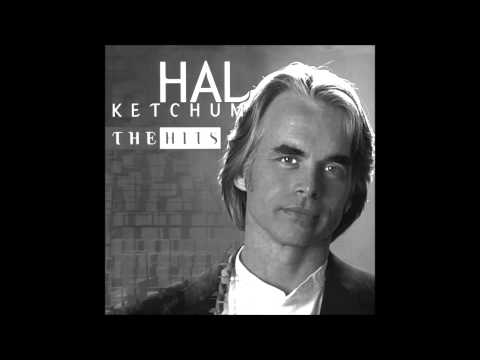 Hal Ketchum - Hearts Are Gonna Roll