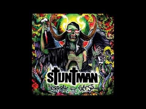 STUNTMAN - Incorporate The Excess [Full Album]