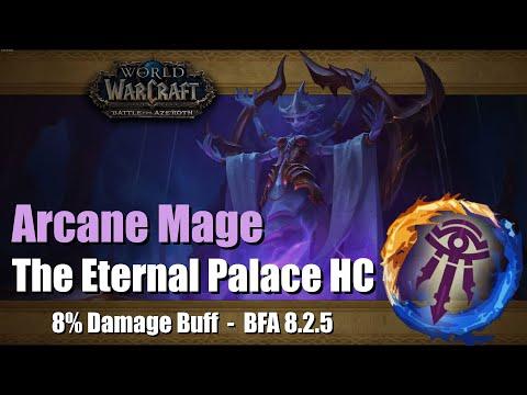 Arcane Mage 8.2.5 - The Eternal Palace Heroic || WoW BFA Raid HC