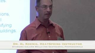 HeatSpring Instructor Al Koenig On The Promise of Standing Column Well Geothermal Systems