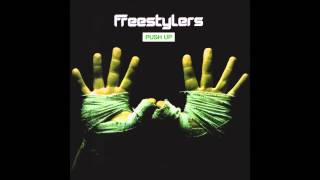 Freestylers - Push Up (Radio Edit)