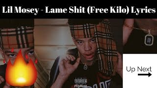 Lil Mosey Lame Shit Free Kilo Lyrics.mp3