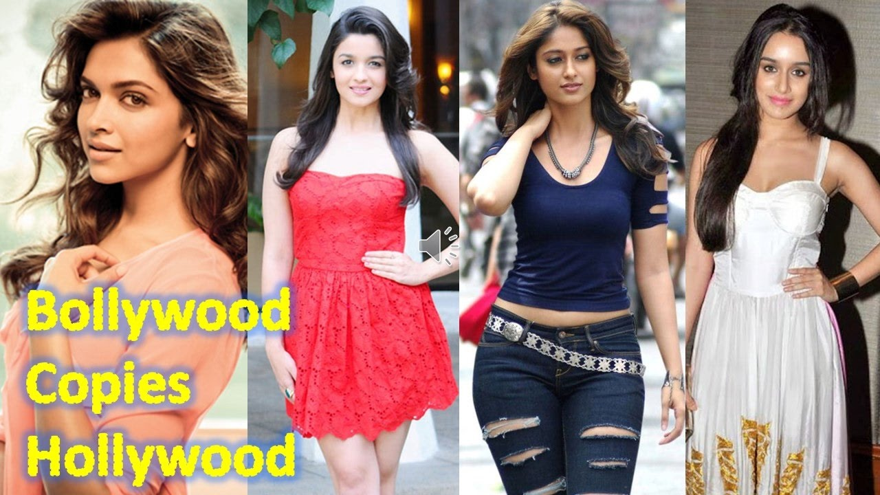 Top Bollywood Actresses who copies style from Hollywood - YouTube